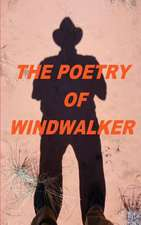The Poetry of Windwalker