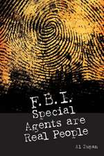 FBI Special Agents Are Real People