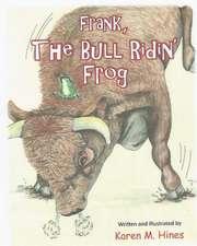 Frank, the Bull Ridin' Frog
