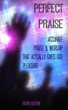 Perfect Praise