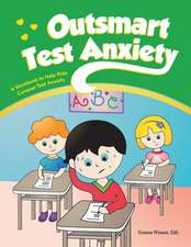 Outsmart Test Anxiety