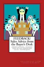 Feedback! Sales Advice from the Buyer's Desk