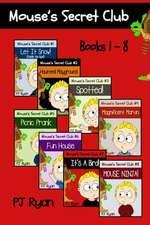 Mouse's Secret Club Books 1-8