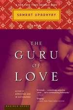 The Guru of Love: A Novel