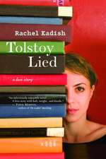 Tolstoy Lied: A Love Story