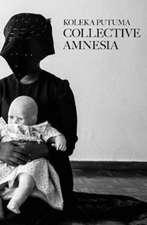 Collective Amnesia