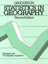 Statistics in Geography: A Practical Approach – Revised with 17 Programs