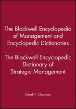 The Blackwell Encyclopedia of Management and Encyclopedic Dictionaries: The Blackwell Encyclopedic Dictionary of Strategic Management