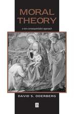 Moral Theory: A Non–Consequentialist Approach