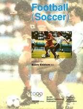 Handbook of Sports Medicine and Science: Football (Soccer)