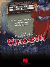 Barry Manilow's Copacabana:  The Musical