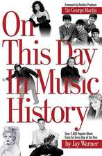On This Day in Music History