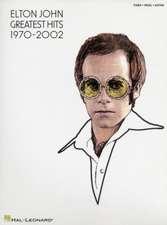 Elton John - Greatest Hits 1970-2002:  Vocal Selections