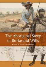 Aboriginal Story of Burke and Wills