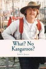 What? No Kangaroos?