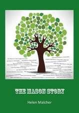 The Mason Story