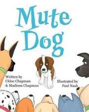 Mute Dog
