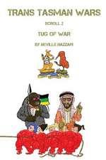 Trans Tasman Wars: Scroll 2: Tug of War