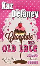 Chocolate and Old Lace