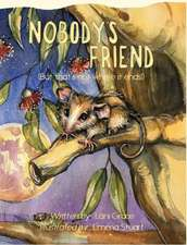 Nobody's Friend