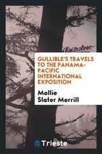 Gullible's Travels to the Panama-Pacific International Exposition