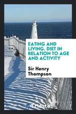 Eating and Living. Diet in Relation to Age and Activity