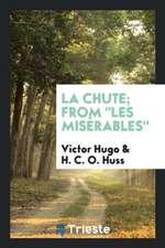 """La Chute; From """"Les Misérables"""""""
