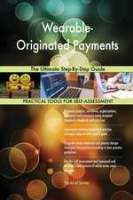 Wearable-Originated Payments The Ultimate Step-By-Step Guide