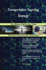 Transportation Sourcing Strategy The Ultimate Step-By-Step Guide