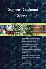 Support Customer Service Complete Self-Assessment Guide