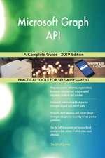 Microsoft Graph API A Complete Guide - 2019 Edition