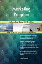 Marketing Program A Complete Guide - 2019 Edition