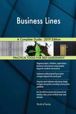 Business Lines A Complete Guide - 2019 Edition