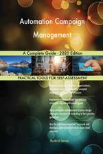 Automation Campaign Management A Complete Guide - 2020 Edition