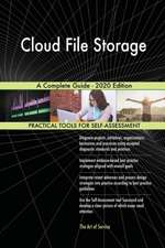 Cloud File Storage A Complete Guide - 2020 Edition