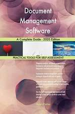 Document Management Software A Complete Guide - 2020 Edition