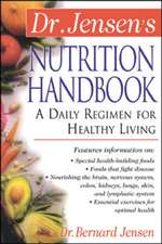 Dr. Jensen's Nutrition Handbook