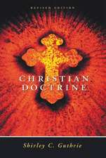 Christian Doctrine, Revised Edition (Revised)