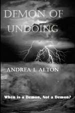 Demon of Undoing:  A Modern Practical Guide to the Ancient Way