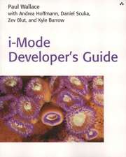 I-Mode Developer's Guide:  A Theoretical and Practical Guide