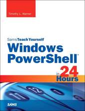 Windows Powershell in 24 Hours:  Supplement to System Center 2012 Configuration Manager (SCCM)