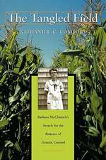 The Tangled Field – Barbara McClintock′s Search for the Patterns of Genetic Control