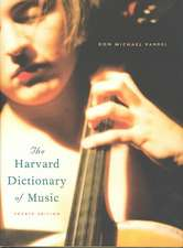 The Harvard Dictionary of Music 4e