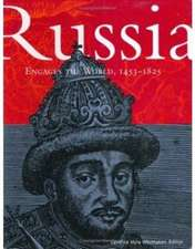 Russia Engages the World 1453–1825