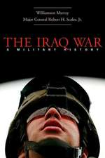 The Iraq War – An Elusive Victory (OIP)