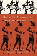 Ritual and Performativity – The Chorus in Old Comedy