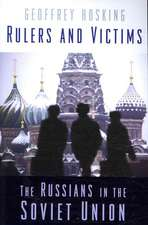 Rulers and Victims – The Russians in the Soviet Union