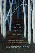 From the Tree to the Labyrinth – Historical Studies on the Sign and Interpretation