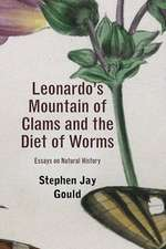 Leonardo′s Mountain of Clams and the Diet of Worms – Essays on Natural History