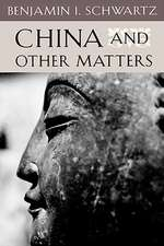 China & Other Matters (Paper)